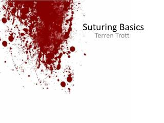 Suturing Basics