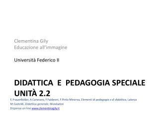 Didattica  e  pedagogia speciale unità  2.2