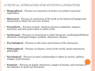 8 CRITICAL APPROACHES FOR STUDYING LITERATURE