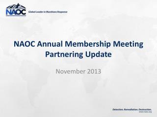NAOC Annual Membership Meeting Partnering Update