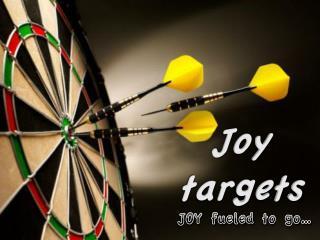 Joy  targets
