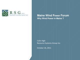 Maine Wind  P ower  Forum Why Wind Power in Maine ?