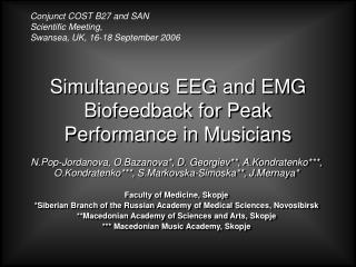 Simultaneous EEG and EMG Biofeedback for Peak Performance in Musicians