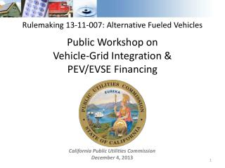 California Public Utilities Commission  December 4 , 2013