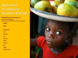 Agriculture  for Improved Nutrition & Health