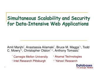 Simultaneous Scalability and Security for Data-Intensive Web ...