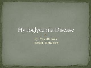 Hypoglycemia Disease