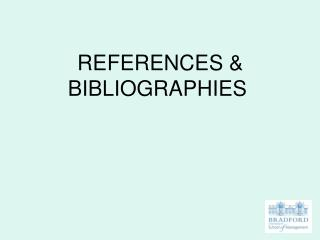 REFERENCES  BIBLIOGRAPHIES