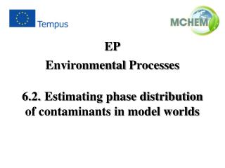 6.2. 	Estimating phase distribution of contaminants in model worlds
