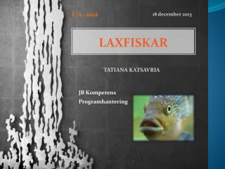 LAXFISKAR