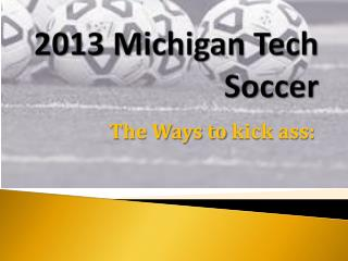 2013 Michigan Tech Soccer