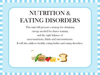 NUTRITION &  EATING DISORDERS