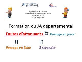 Formation du JA départemental