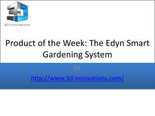 Product of the Week: The Edyn Smart Gardening System