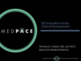 QT Evaluation in Early Clinical Development