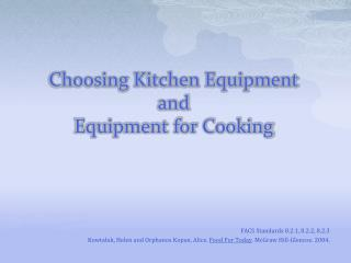 Choosing Kitchen Equipment  and Equipment for Cooking