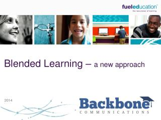 Blended Learning �  a new approach