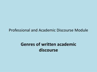 Professional and Academic Discourse Module