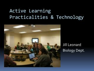 Active Learning Practicalities & Technology