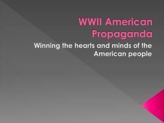 WWII American Propaganda