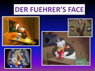 DER FUEHRER�S FACE