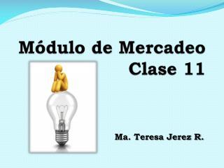 Módulo de Mercadeo Clase 11
