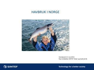 HAVBRUK I NORGE