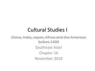 Cultural Studies I
