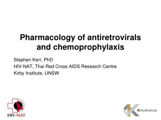 Pharmacology of  antiretrovirals  and chemoprophylaxis