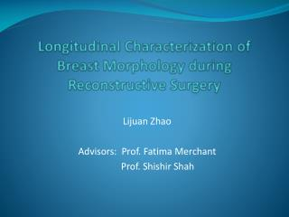 Longitudinal Characterization of Breast Morphology during Reconstructive Surgery