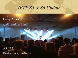 IETF 85 & 86  Update