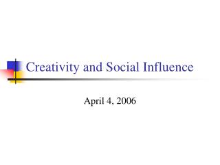 Creativity and Social Influence
