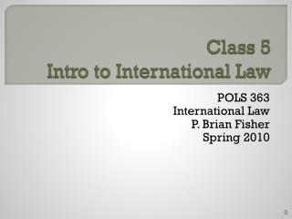Class 5 Intro to International Law