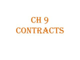 Ch  9 CONTRACTS