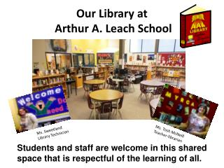 Our Library at  Arthur A. Leach School