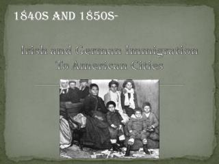 1840s and 1850s-