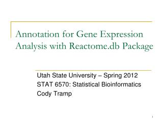 Annotation for Gene Expression Analysis with  Reactome.db  Package