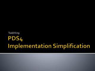 PDS4  Implementation Simplification