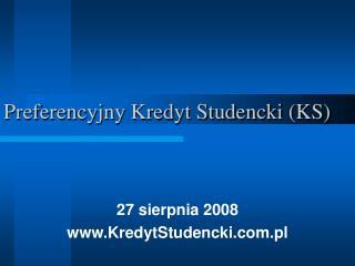 Preferencyjny Kredyt Studencki KS