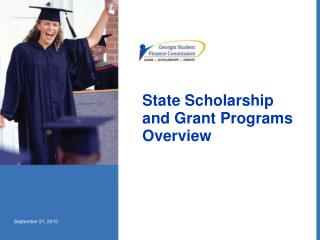 State Scholarship and Grant Programs Overview