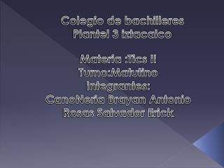 Colegio de bachilleres Plantel 3 iztacalco