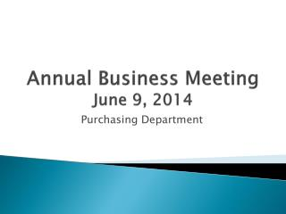 Annual Business Meeting June 9, 2014