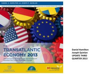 Daniel Hamilton Joseph Quinlan UPDATE THIRD QUARTER 2013