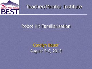 Robot Kit Familiarization