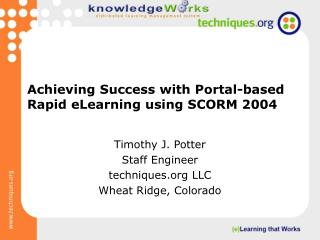Achieving Success with Portal-based Rapid eLearning Using ...