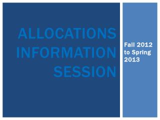 Allocations Information Session