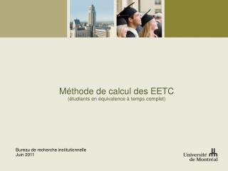 Méthode de calcul des EETC (étudiants en équivalence à temps complet)