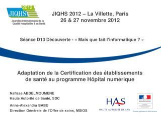 Adaptation de la Certification des établissements  de santé au programme Hôpital numérique