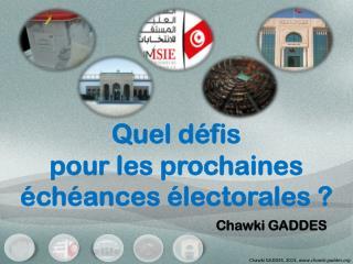 Quel défis pour les prochaines échéances électorales ?