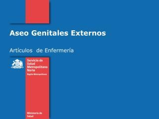 Aseo  Genitales Externos